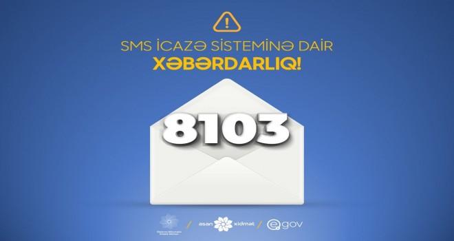 XƏBƏRDARLIQ!!! 8103 SMS icazə sistemi ilə bağlı dəyişiklik edildi