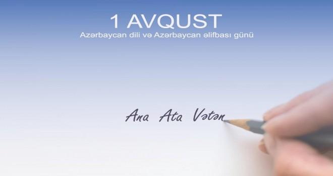 Avqustun 1-i Azərbaycan əlifbası və Azərbaycan dili günü kimi qeyd edilir