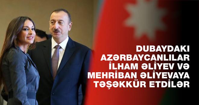 Dubaydakı azərbaycanlılar Prezident İlham Əliyev və Mehriban Əliyevaya təşəkkür etdilər
